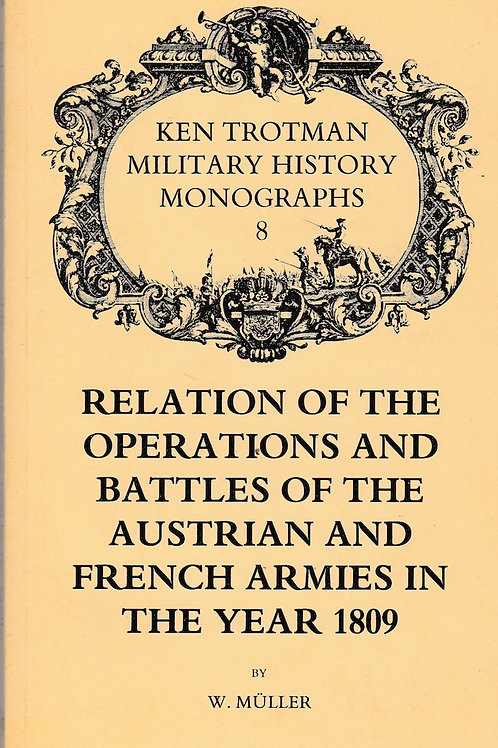 Relation of the Operations and Battles of the Austrian and French Armies