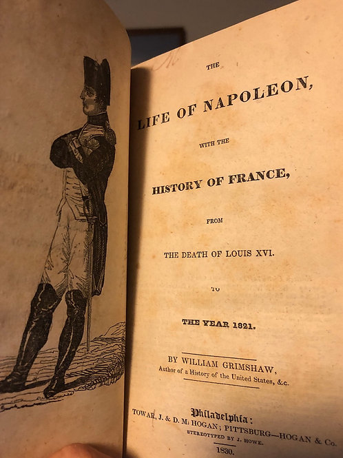 The Life of Napoleon, with the History of France