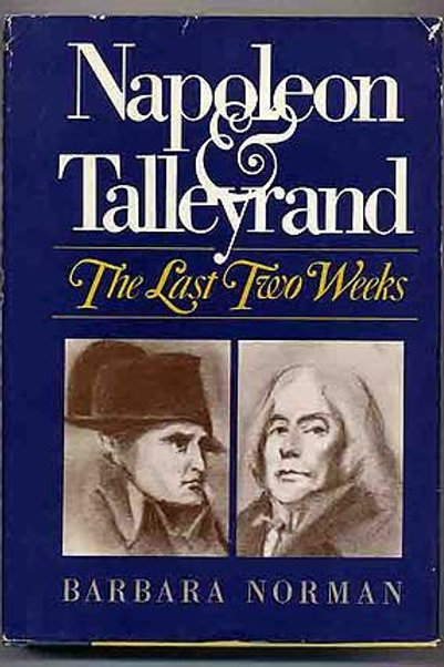 Napoleon and Talleyrand: The last two weeks