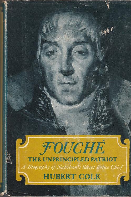 Fouché: the Unprincipled Patriot