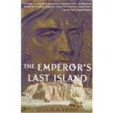 The Emperor's Last island A Journey to St. Helena - Paperback