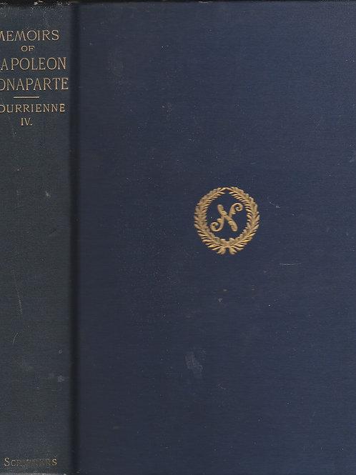 Memoirs of Napoleon Bonaparte Vol 4