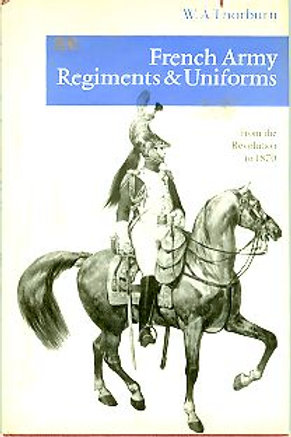 French Army regiments and uniforms from the Revolution to 1870