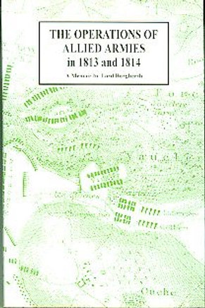 The Operations of Allied Armies in 1813 and 1814
