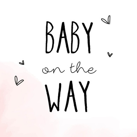 GREAT NEWS | BABY ON THE WAY