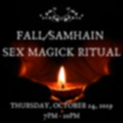 Fall_Samhain Sex Magick Ritual (SP00KY W
