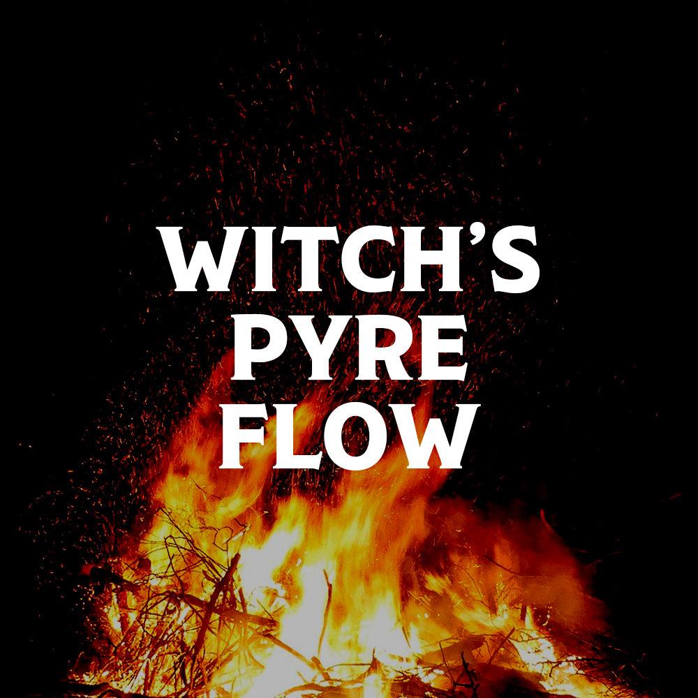 Witch's Pyre Flow (Core Vinyasa)
