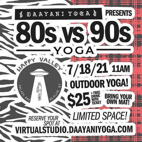 80s vs 90s Yoga at Happy Valley