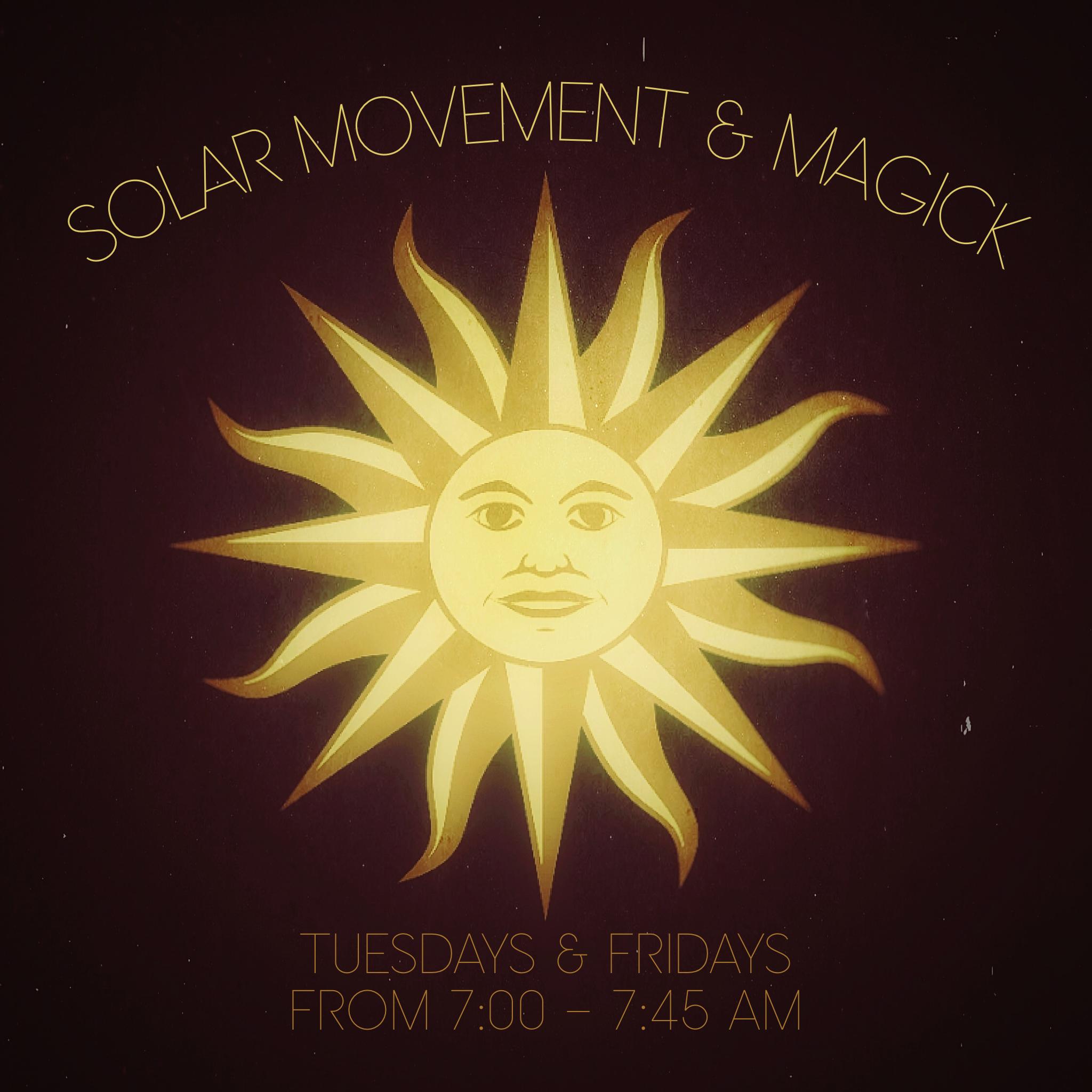 Solar Movement & Magick