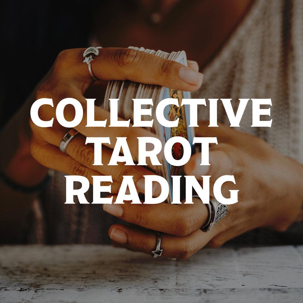 Collective Tarot Reading