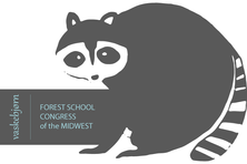 Vaskebjorn: 4th Annual Forest School Congress of the Midwest