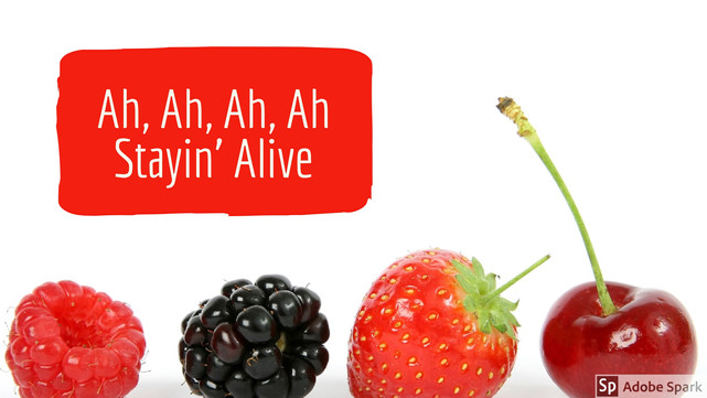 Ah, Ah, Ah, Ah, Stayin' Alive