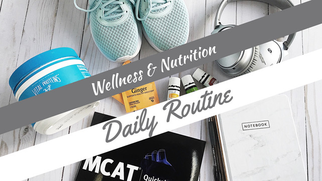 Wellness & Nutrition Daily Routine