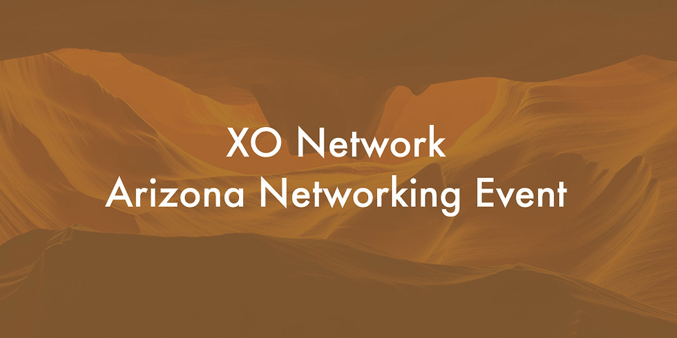 XO Network Arizona Networking Event