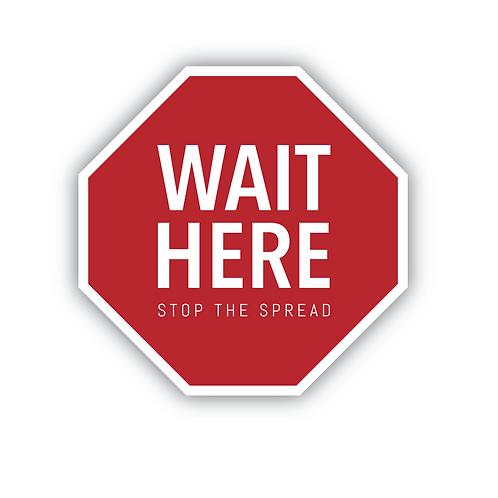 WAIT HERE - STOP THE SPREAD -Floor sticker