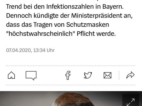 Bayerischer Ministerpräsident geht von baldiger Maskenpflicht aus.