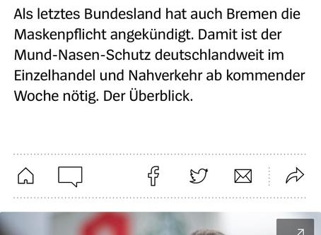 Spiegel berichtet. Maskenpflicht deutschlandweit.