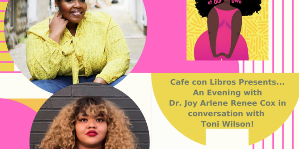 An Evening w/ Dr. Joy Cox in Conversation with Toni Wilson