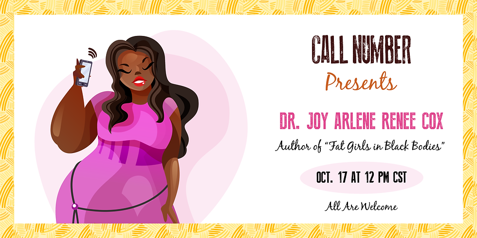 Call Number Presents: Fat Girls in Black Bodies Author Talk