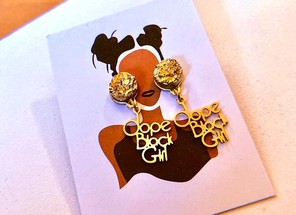 Dope Black Girl Drop Earrings