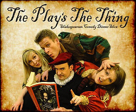 Attic Door Productions The Play's The Thing Shakespeare 400 Comedy Dinner Show