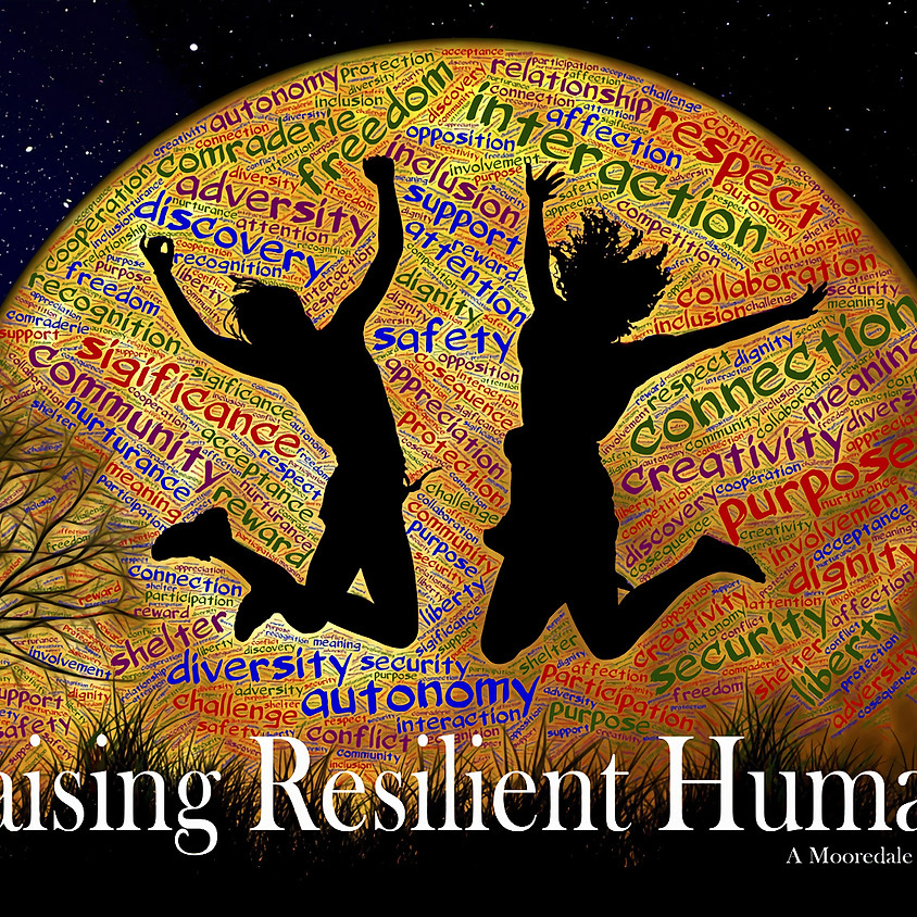 This is Me! Raising Resilience Humans: Speaker Series at Mooredale House