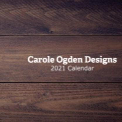 Carole Ogden Designs, 2021 Calendar