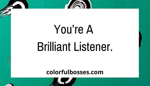 Brilliant Listener.