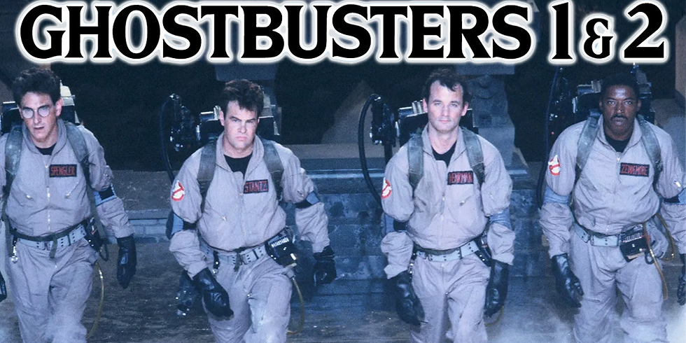 Classic Film Series: Ghostbusters & Ghostbusters 2