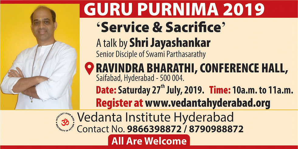 GURU PURNIMA 2019 - 'Service & Sacrifice'