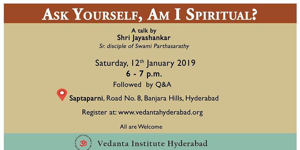 Ask Yourself, Am I Spiritual? @ Saptaparni (1)
