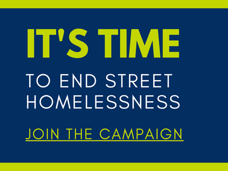 Join Our Campaign To End Street Homelessness