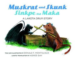 Muskrat and Skunk