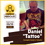 DANIEL TATTOO - NOSTRA CERVA PODCAST EP #011