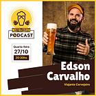 """EDSON CARVALHO """"VIAJANTE CERVEJEIRO"""" - NOSTRA CERVA PODCAST EP #012"""