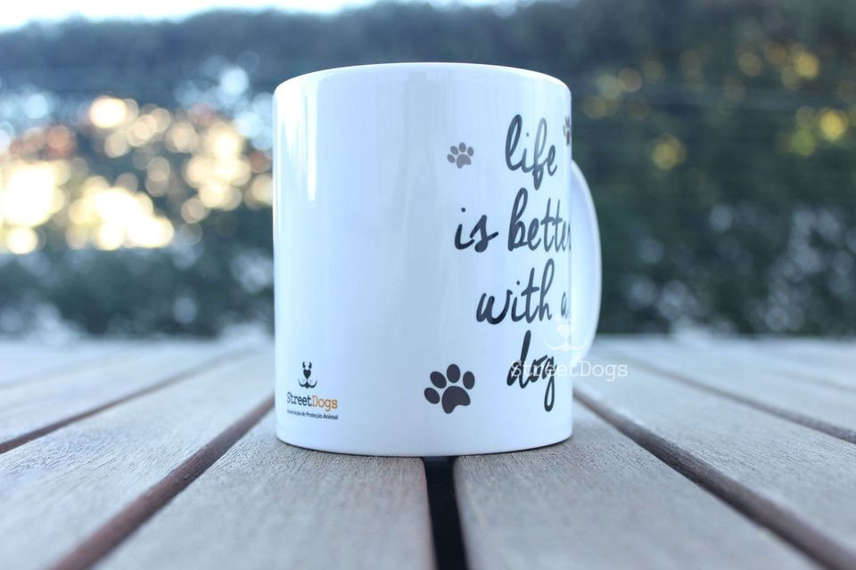 "Caneca ""LIFE IS BETTER WITH A DOG"" €8.50"