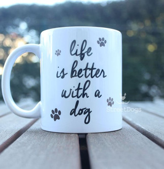 """Caneca """"LIFE IS BETTER WITH A DOG"""" €8.50"""