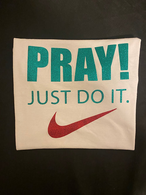 Pray Just Do It