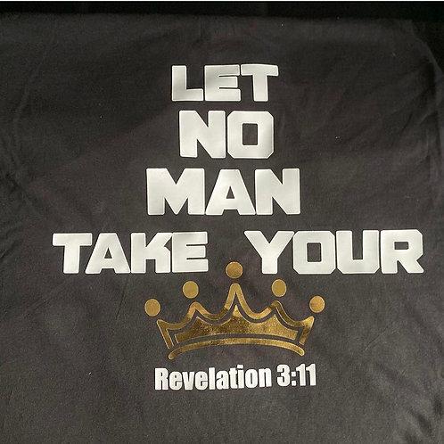 Let No Man Take Your Crown
