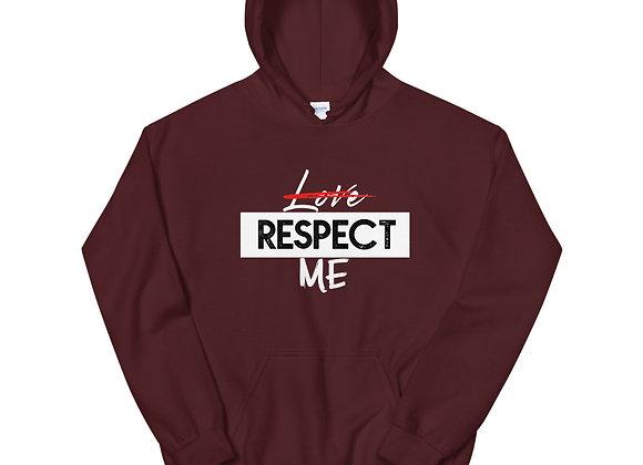 Respect Me Unisex Hoodie
