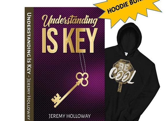 Understanding Is Key + Black Classic 'Be Cool' Hoodie Bundle Deal