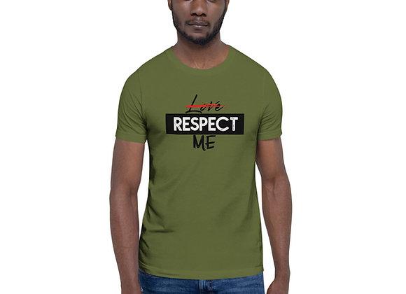 Respect Me Unisex T-Shirt