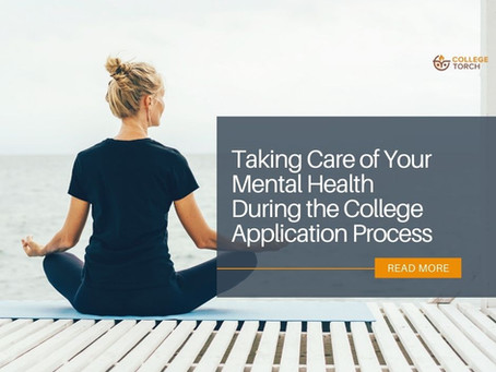 Taking Care of Your Mental Health During the College Application Process