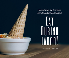 Eat during labor!.png