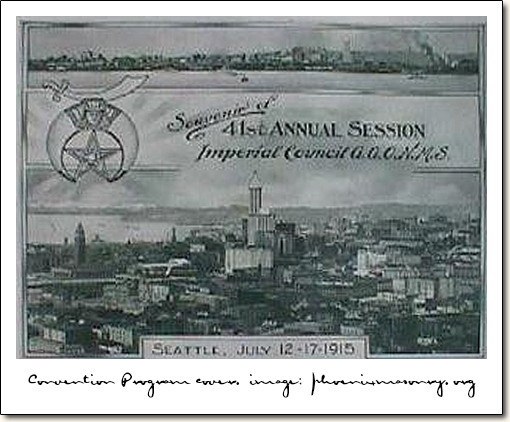 The Shriners 41st Annual Session of The Imperial Council, July 12 - 17, 1915