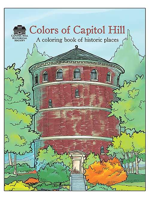 Colors of Capitol Hill - A coloring book of historic places