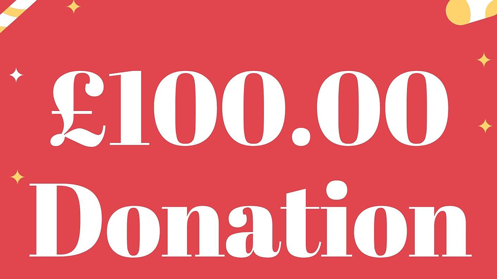 £100 pound  Donation