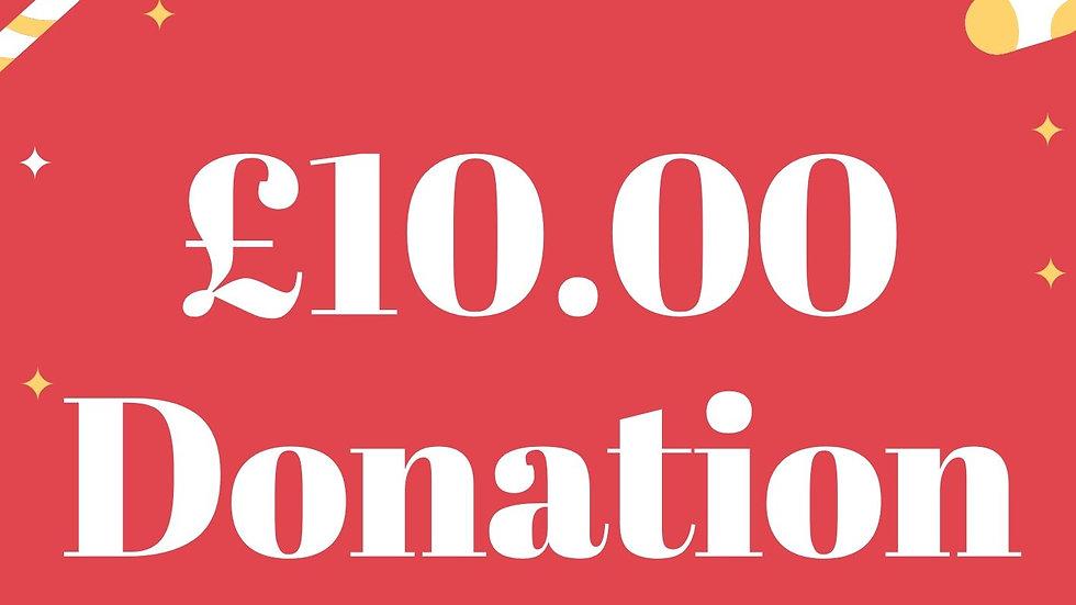 £10 pound  Donation