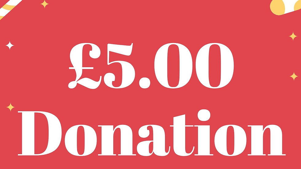 £5 pound  Donation