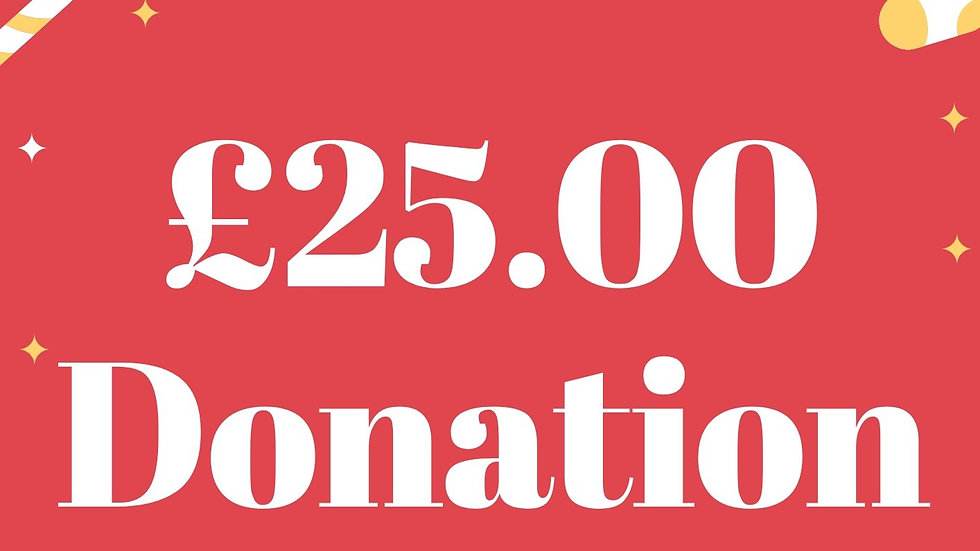 £25 pound  Donation
